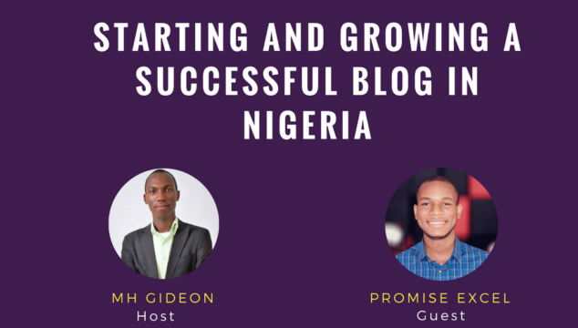 Starting and Growing A Successful Blog In Nigeria W/ Promise Excel