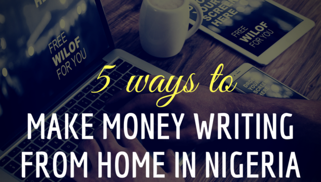5 Ways to Make Money Writing From Home